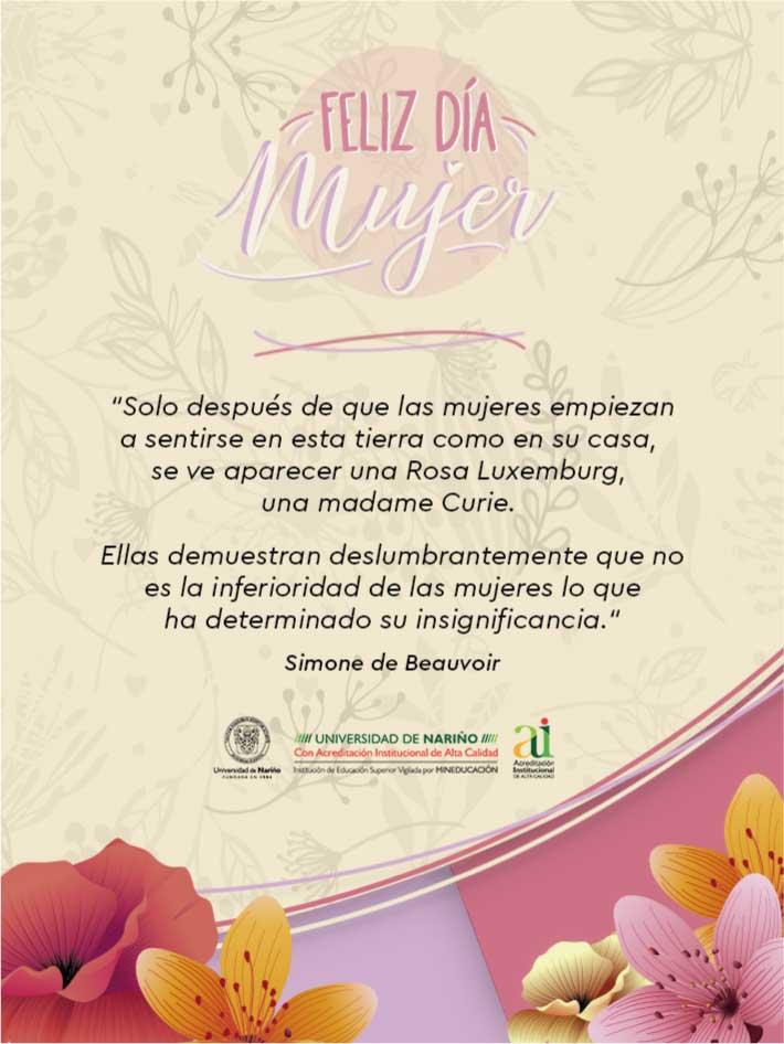 Feliz Día Mujer Universidad De Nariño