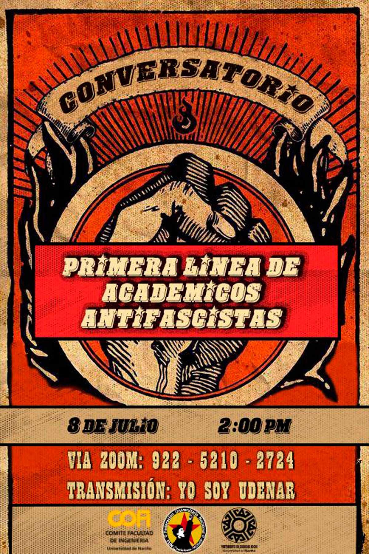 """Comunicación simbólica del conversatorio """"Primera Línea de Académicos Antifascistas""""."""