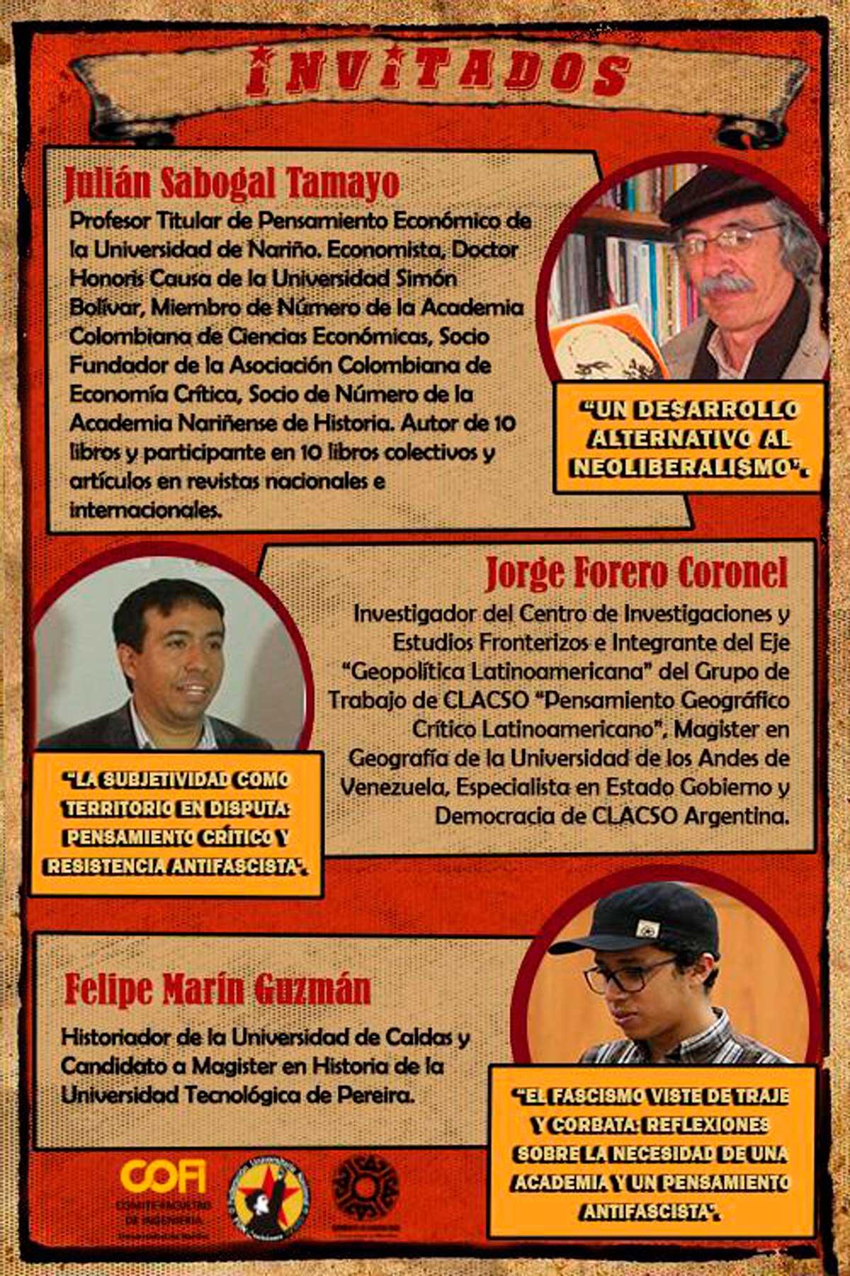 """Ponentes invitados Conversatorio """"Primera Línea de Académicos Antifascistas"""": Julián Sabogal Tamayo, Jorge Forero Coronel y Felipe Marín Guzmán."""